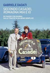 Secondo Casadei, 'Romagna mia' e io