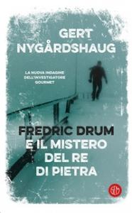 Fredric Drum e il mistero del re di pietra