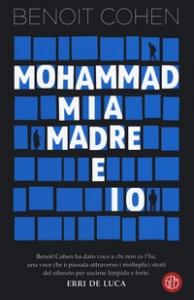 Mohammad, mia madre e io