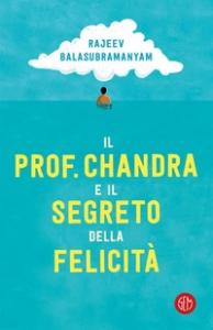 Il professor Chandra e il segreto della felicità