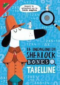Le indagini di Sherlock Bones. Tabelline