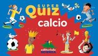 Super quiz calcio [MULTIMEDIALE]