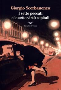 I sette peccati capitali e le sette virtù capitali