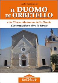 Il Duomo di Orbetello [e la Chiesa della Madonna delle Grazie
