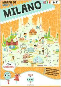 Mappa di Milano = Map of Milano : mappa illustrata, musei e luoghi, giochi divertenti, 10 cose da fare / [progetto editoriale Sara Dania e Donata Piva ; illustrazioni e grafica Mattia Cerato]