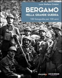 Bergamo nella grande guerra