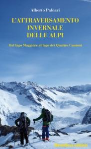 L'attraversamento invernale delle Alpi