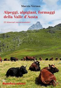Alpeggi, alpigiani, formaggi della Valle d'Aosta