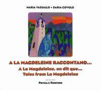 A La Magdeleine raccontano