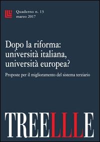 Dopo la riforma: università italiana, università europea?