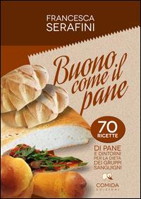 Buono come il pane