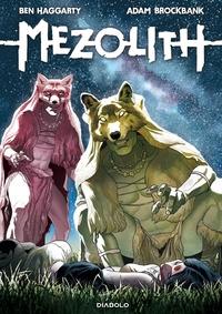 Mezolith / testi Ben Haggarty ; disegni Adam Brockbank. [2]