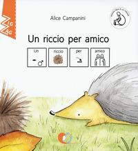 Un riccio per amico