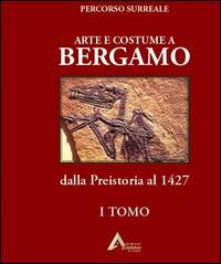 Arte e costume a Bergamo