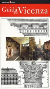 Guida per Vicenza / a cura di Angelo Colla