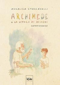Archimede e la scuola dei disastri
