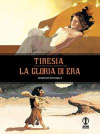 Tiresia. La gloria di Era