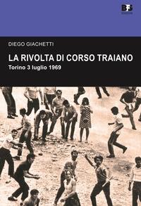 La rivolta di corso Traiano