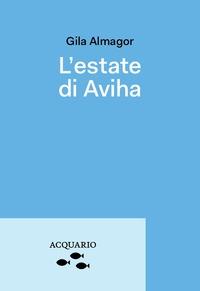 L'estate di Aviha
