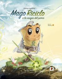 Mago Riciclo e la magia del parco