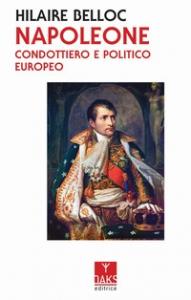 Napoleone, condottiero e politico europeo