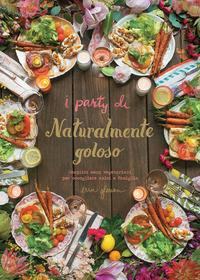 I party di Naturalmente goloso