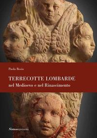 Terrecotte lombarde nel Medioevo e nel Rinascimento