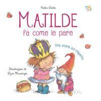 Matilde fa come le pare