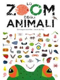 Lo zoom degli animali