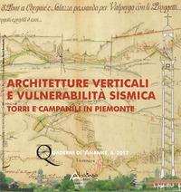 Architetture verticali e vulnerabilità sismica. Torri e campanili in Piemonte
