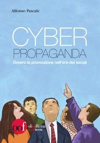 Cyber propaganda