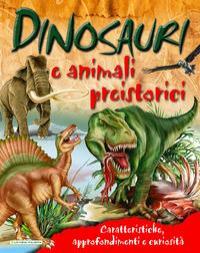 Animali preistorici e dinosauri