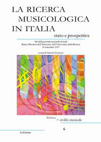 La ricerca musicologica in Italia