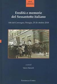 Eredità e memorie del Sessantotto italiano