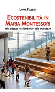 Ecosostenibilità in Maria Montessori