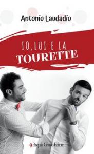 Io lui e la Tourette