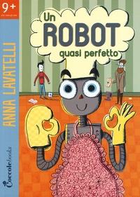 Un robot quasi perfetto