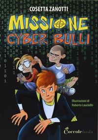 Missione cyber bulli