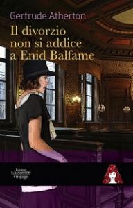 Il divorzio non si addice a Enid Belfame