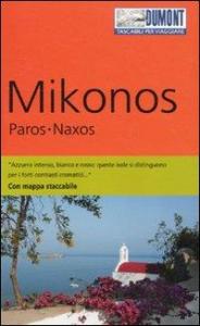 Mikonos, Paros, Naxos