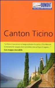 Canton Ticino / Barbara Schaefer ; [traduzione di Elena Tonazzo]