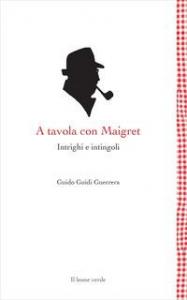 A tavola con Maigret