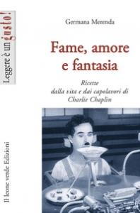 Fame, amore e fantasia