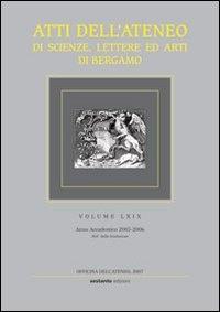 Atti dell'ateneo di scienze, lettere ed arti di Bergamo
