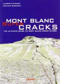 Monte Bianco super cracks