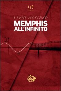 Memphis all'infinito