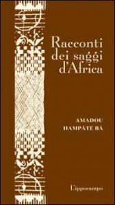Racconti dei saggi d'Africa
