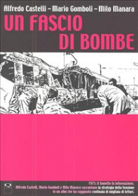Un fascio di bombe / Alfredo Castelli, Mario Gomboli, Milo Manara