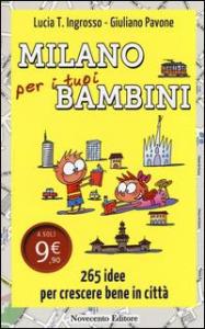 Milano per i tuoi bambini
