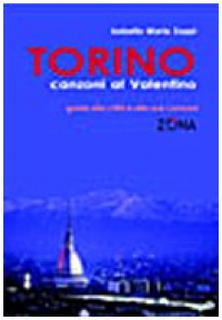 Torino canzoni al Valentino